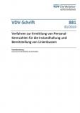 VDV-Schrift 881 Verfahren zur Ermittlung von Personal - Kennzahlen für Instandhaltung... [eBook]