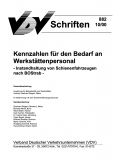 VDV-Schrift 882 Kennzahlen für den Bedarf an Werkstättenpersonal [Print]