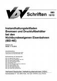 VDV-Schrift 885 Instandhaltungsleitfaden Bremsen und Druckluftbehälter bei den .....[Print]