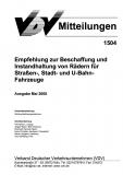 VDV-Mitteilung 1504 Empfehlung zur Beschaffung und Instandhaltung von Rädern [Print]