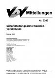 VDV-Mitteilung 3306 Instandhaltungsarme Weichenverschlüsse [Print]