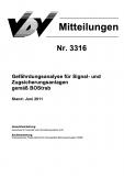 VDV-Mitteilung 3316 Gefährdungsanalyse für Signal- und Zugsicherungsanlagen gemäß BOStrab [Print]