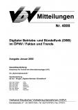 VDV-Mitteilung 4008 Digitaler Betriebs- und Bündelfunk (DBB) im ÖPNV / Fakten und Trends [Print]