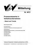 VDV-Mitteilung 4013 Prozessnetzwerke in Verkehrsunternehmen - Stand und Trends - [Print]