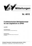 VDV-Mitteilung 4015 Funktechnisches Betriebskonzept für den Digitalfunk im ÖPNV [eBook]