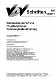 VDV-Schrift 880 Rahmenlastenheft zur IT - unterstützenden Fahrzeuginstandhaltung [eBook]