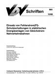 VDV-Schrift 509 Einsatz von Fehlerstrom (FI)-Schutzschaltung in elektrischen Energieanlagen [eBook]