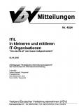 VDV-Mitteilung 4524 ITIL in kleineren und mittleren IT - Organisationen [Print]