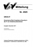 VDV-Mitteilung 4525 GRCS-IT - Governance Risk Compliance Security in der IT von ... [eBook]
