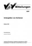 VDV-Mitteilung 6201 Untergießen von Schienen [Print]