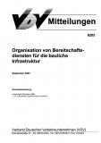 VDV-Mitteilung 6205 Organisation von Bereitschaftsdiensten für die bauliche Infrastruktur [Print]
