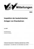 VDV-Mitteilung 6603 Inspektion der bautechnischen Anlagen von Eisenbahnen [PDF Datei]