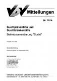 VDV-Mitteilung 7014 Suchtprävention und Suchtkrankenhilfe: Betriebsvereinbarung Sucht [Print]