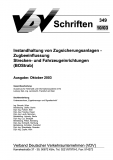 VDV-Schrift 349 Instandhaltung von Zugsicherungsanlagen - Zugbeeinflussung .... [Print]