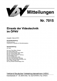 VDV-Mitteilung 7015 Einsatz der Videotechnik im ÖPNV [eBook]