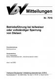 VDV-Mitteilung 7016 Betriebsführung bei teilweise oder vollständiger Sperrung von Gleisen [Print]