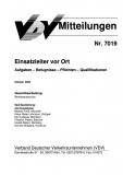 VDV-Mitteilung 7019 Einsatzleiter von Ort - Aufgaben - Befugnisse - Pflichten - ... [Print]