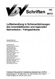 VDV-Schrift 181 Luftbehandlung in Schienenfahrzeugen des innerstädtischen u. reg. Nahverk. ..[Print]