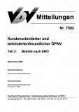 VDV-Mitteilung 7502 Kundenorientierter und behindertenfreundlicher ÖPNV Teil 3: Betrieb [Print]