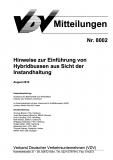 VDV-Mitteilung  8002 Hinweise zur Einführung von Hybridbussen aus sich der Instandhaltung [Print]