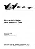 VDV-Mitteilung 9018 Einsatzmöglichkeiten neuer Medien im ÖPNV 2. Ausgabe [eBook]