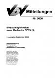 VDV-Mitteilung 9030 Einsatzmöglichkeiten neuer Medien im ÖPNV 3. Ausgabe [Print]