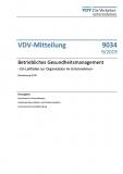 VDV-Mitteilung 9034 Betriebliches Gesundheitsmanagement - Ein Leitfaden zur Organisation ... [Print]