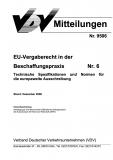 VDV-Mitteilung  9506 EU-Vergaberecht in der Beschaffungspraxis Nr. 6 [Print]