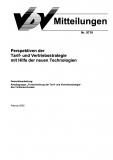 VDV-Mitteilung  9710 Perspektiven der Tarif- und Vertriebsstrategie mit Hilfe der neuen... [Print]