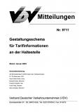VDV-Mitteilung 9711 Gestaltungsschema für Tarif- Informationen an der Haltestelle [eBook]