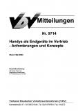 VDV-Mitteilung 9714 Handys als Endgeräte im Vertrieb - Anforderungen und Konzepte - [Print]