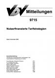 VDV-Mitteilung  9715 Nutzerfinanzierte Tarifstrategien [eBook]