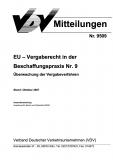 VDV-Mitteilung 9509 EU-Vergaberecht in der Beschaffungspraxis Nr.9 [Print]