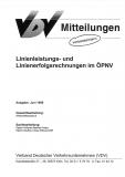 VDV-Mitteilung  9901 Linienleistungs- und Lieneienerfolgsrechnungen im ÖPNV [eBook]