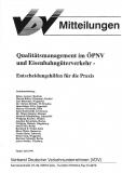 VDV-Mitteilung 10003 Qualitätsmanagement im ÖPNV und Eisenbahngüterverkehr [eBook]