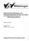 VDV-Mitteilung  9706 Elektronische Zahlungs- und Fahrkartensysteme für Bus und Bahn Teil 2 [eBook]