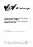 VDV-Mitteilung 9709 Elektronische Zahlungs- und Fahrkartensysteme für Bus und Bahn Teil 3 [eBook]