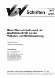 VDV-Schrift 910 Kennz. als Instrument der Qualitätskontrolle bei der Verkehrs- und ... [Print]