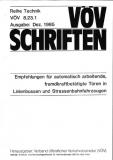 VÖV-Schrift 8.23.1 Empfehlung für automatisch arbeitende, fremdkraftbetätigte Türen in L... [Print]