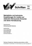 VDV-Schrift 701 Betriebliche und technische Empfehlungen f. mobile u. stationäre ... [Print]