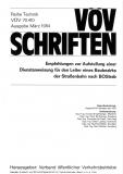 VÖV-Schrift 70.410 Empfehlung zur Ausstellung einer Dienstanweisung für den Leiter ........ [Print]