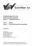 VDV-Schrift 920 Empfehlung für eine Unternehmensstatistik  B 1: Tabellenschema, B 2: Praxis [Print]