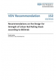 VDV-Schrift 152 Recommendations of the Design of Strength of Urban Rail Rolling Stock [Print]