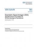 VDV-Schrift 361 Eisenbahn-Signal-Anlagen (ESA) Signaltechnische Grundsätze [PDF Datei]