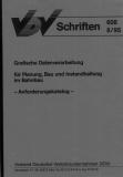 VDV-Schrift 608 Grafische Datenverarbeitung für Planung, Bau und Instandhaltung ....[Print]