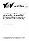 VDV-Schrift 610 Ausbildung von Sicherungsposten für den Einsatz bei Bahnen ..[Print]
